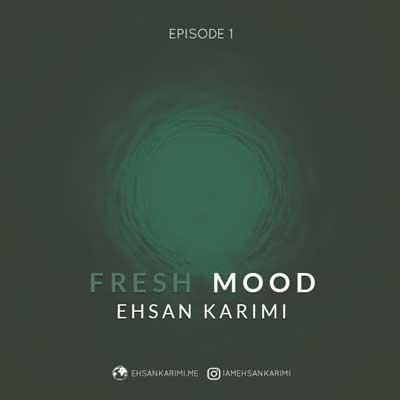احسان کریمی Fresh Mood 1