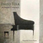 دیوید تولک در سکوت کامل