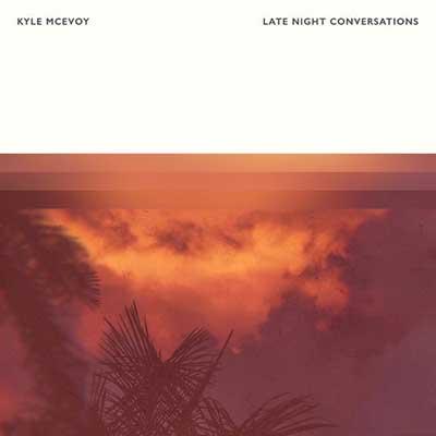 کایل مکایووی گفتگوهای در اواخر شب